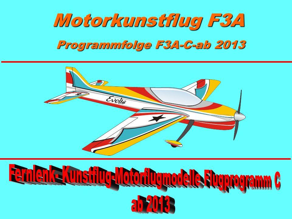 Motorkunstflug F3A Programmfolge F3A-C-ab 2013