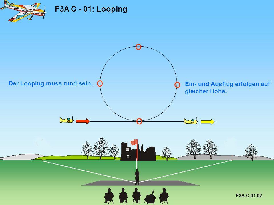 F3A C - 01: Looping Der Looping muss rund sein.