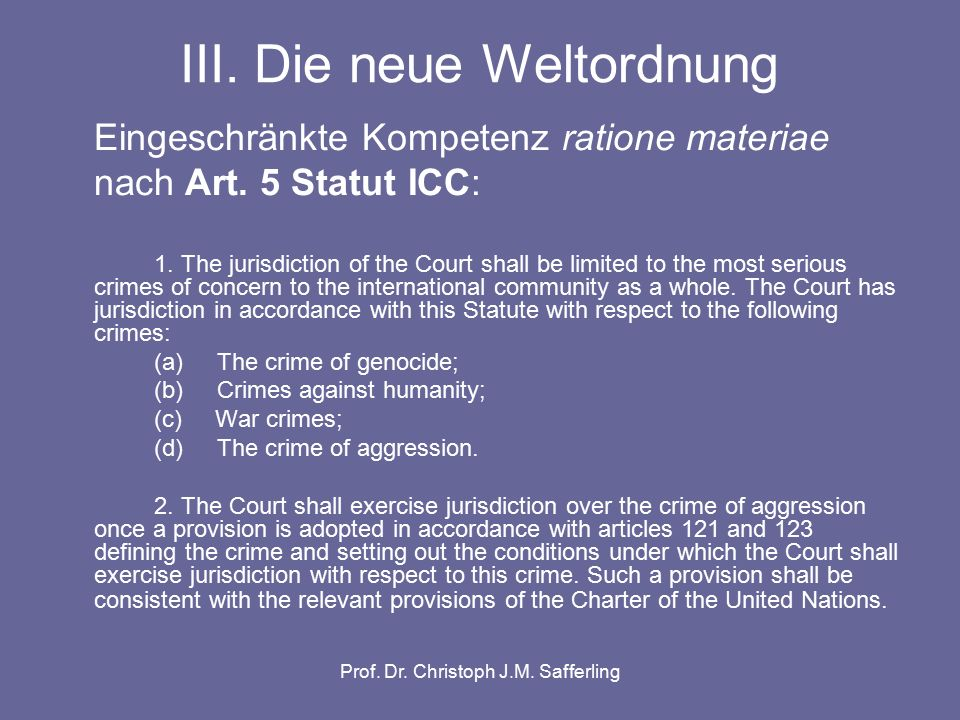 Prof. Dr. Christoph J.M. Safferling III.