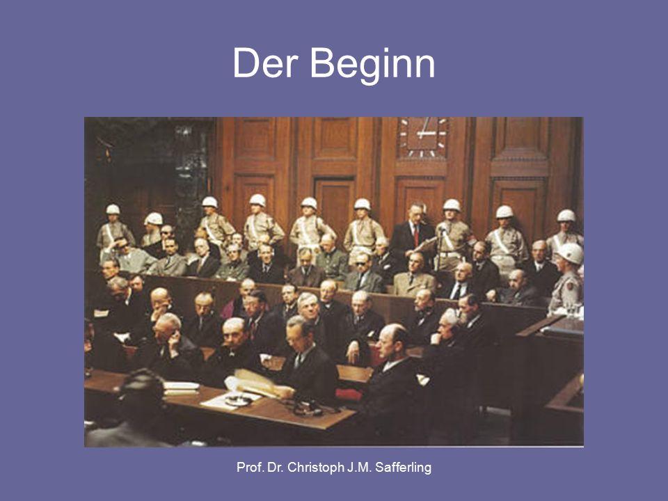 Prof. Dr. Christoph J.M. Safferling Der Beginn