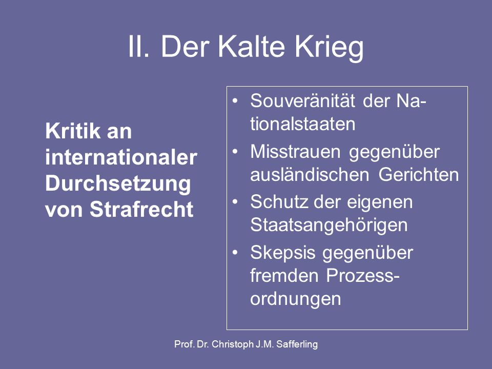 Prof. Dr. Christoph J.M. Safferling II.