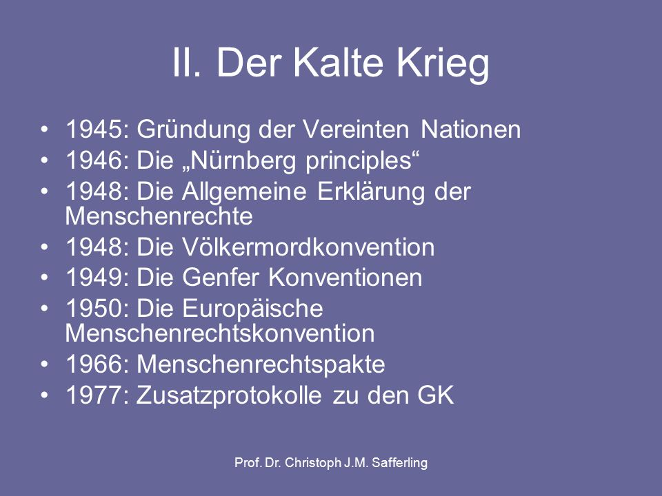 Prof.Dr. Christoph J.M. Safferling IV.