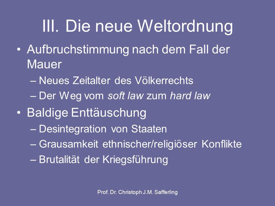 Prof.Dr. Christoph J.M. Safferling III.