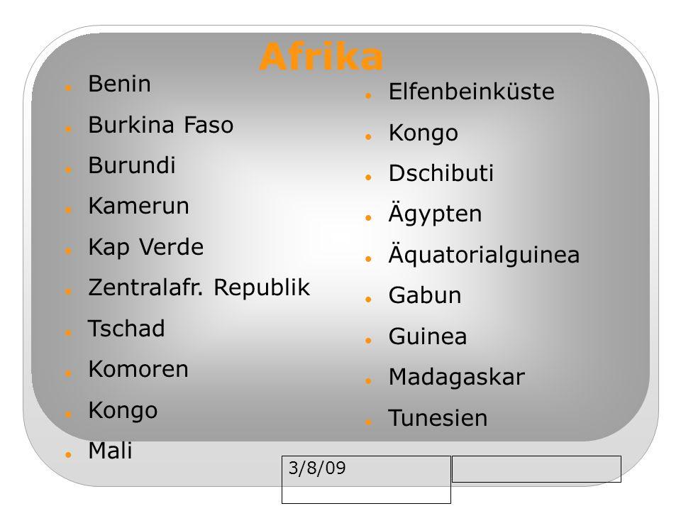 3/8/09 Benin Burkina Faso Burundi Kamerun Kap Verde Zentralafr. Republik Tschad Komoren Kongo Mali Afrika Elfenbeinküste Kongo Dschibuti Ägypten Äquat