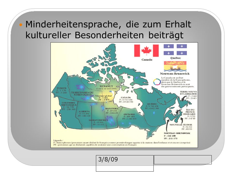 3/8/09 Minderheitensprache, die zum Erhalt kultureller Besonderheiten beiträgt