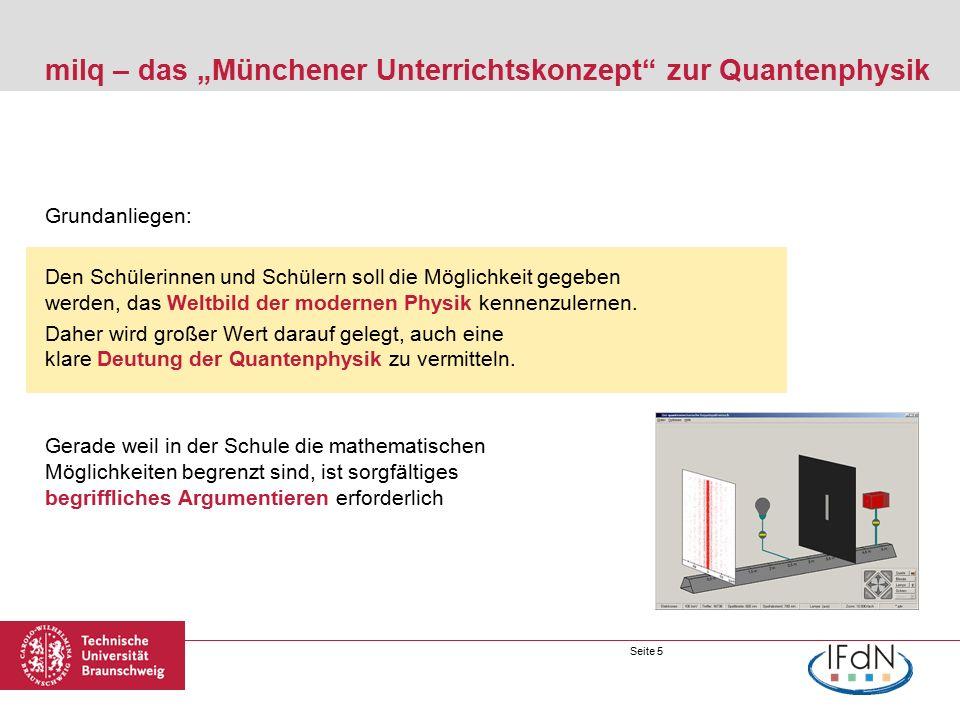 Seite 6 Perspektivwandel in der Sichtweise der Quantenmechanik In den vergangen 20 Jahren hat sich die Sicht auf die Deutungsaspekte der Quantenmechanik verändert 1.