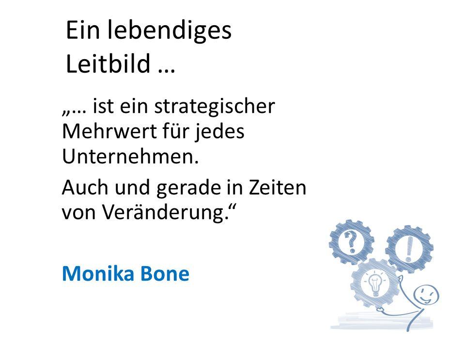 """""""… ist ein strategischer Mehrwert für jedes Unternehmen."""
