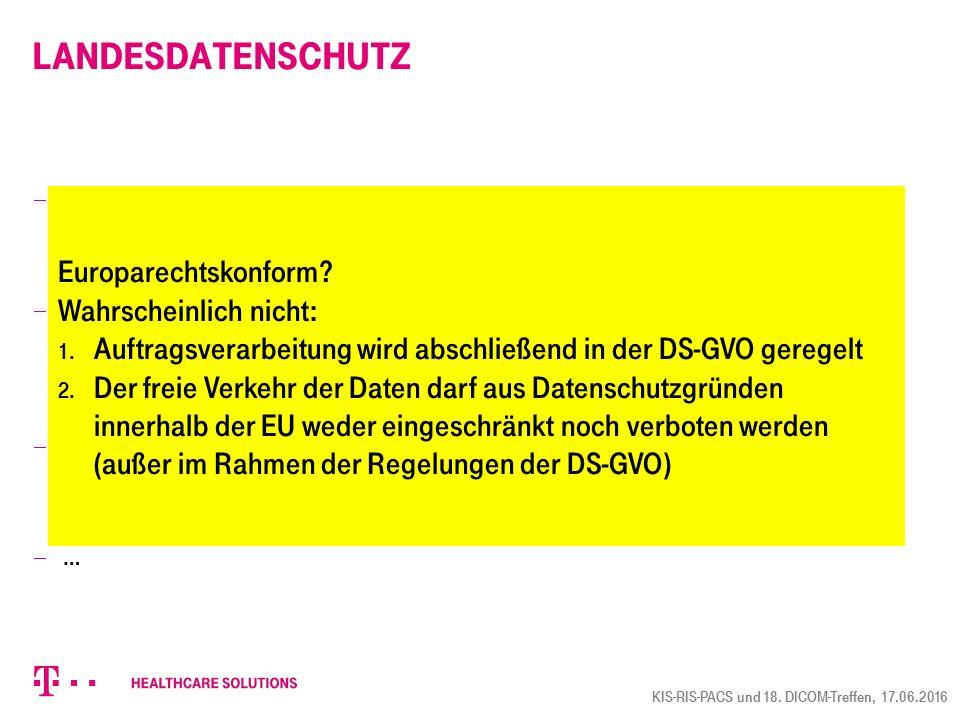 """Landesdatenschutz  Baden-Württemberg: Landeskrankenhausgesetz §48 Abs. 1 """"Patientendaten sind in dem Krankenhaus selbst oder im Auftrag des Krankenha"""