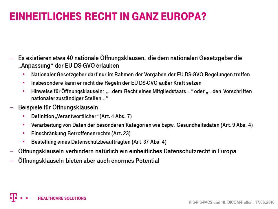 """Einheitliches Recht in ganz Europa?  Es existieren etwa 40 nationale Öffnungsklausen, die dem nationalen Gesetzgeber die """"Anpassung"""" der EU DS-GVO er"""