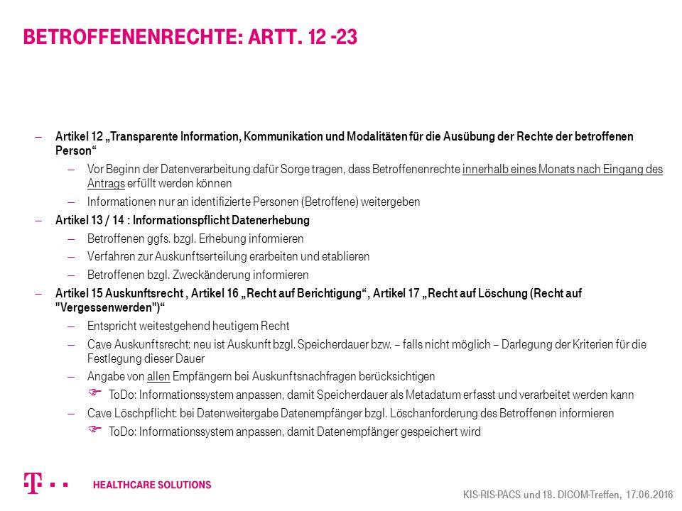 """Betroffenenrechte: Artt. 12 -23  Artikel 12 """"Transparente Information, Kommunikation und Modalitäten für die Ausübung der Rechte der betroffenen Pers"""