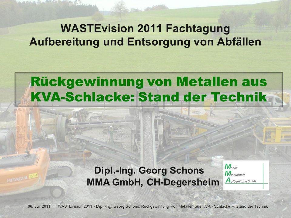08. Juli 2011WASTEvision 2011 - Dipl.-Ing.