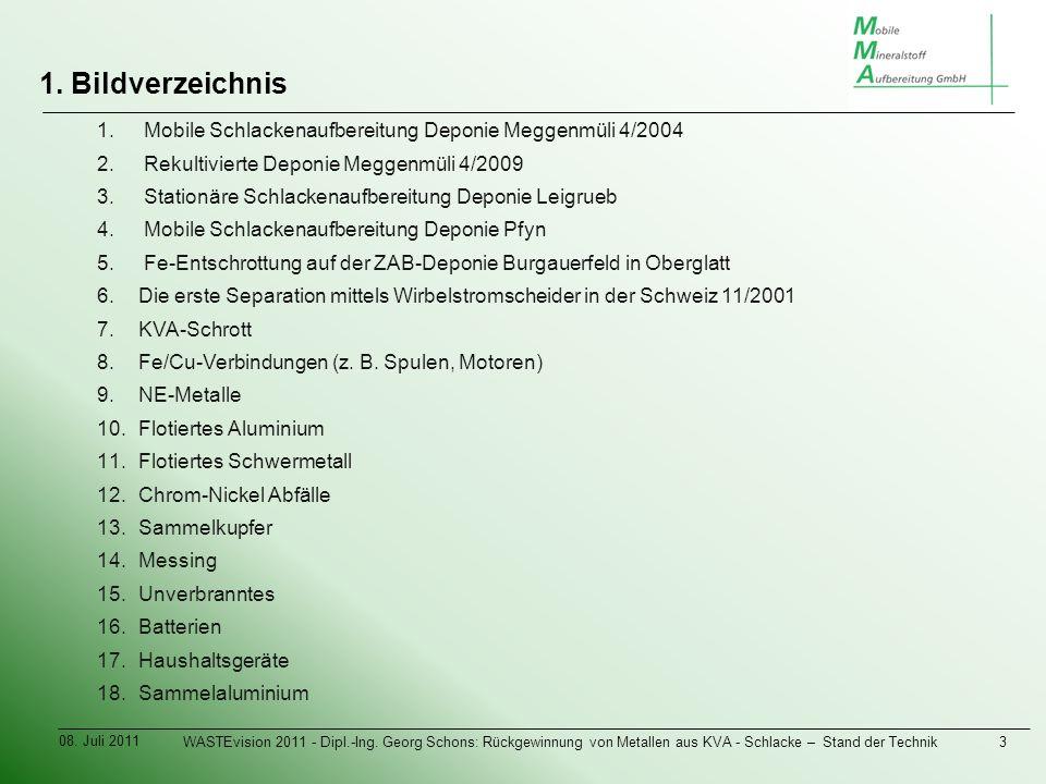 1. Bildverzeichnis 08. Juli 2011 WASTEvision 2011 - Dipl.-Ing.