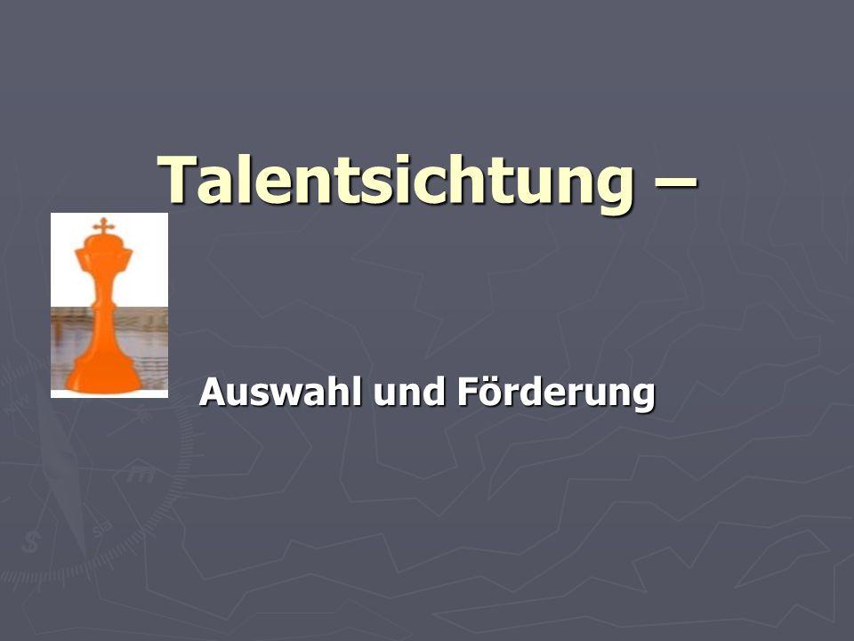 Talentsichtung – Auswahl und Förderung