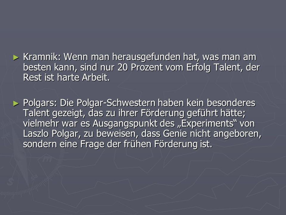 ► Kramnik: Wenn man herausgefunden hat, was man am besten kann, sind nur 20 Prozent vom Erfolg Talent, der Rest ist harte Arbeit.