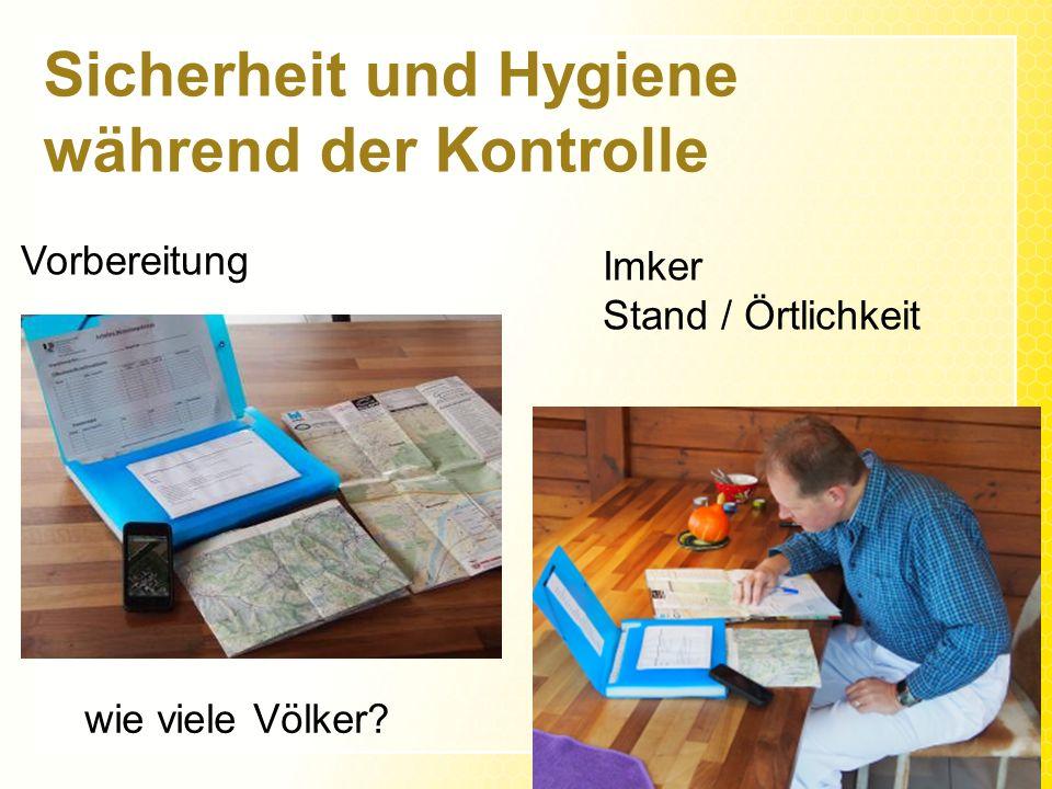 Sicherheit und Hygiene während der Kontrolle Vorbereitung Imker Stand / Örtlichkeit wie viele Völker?