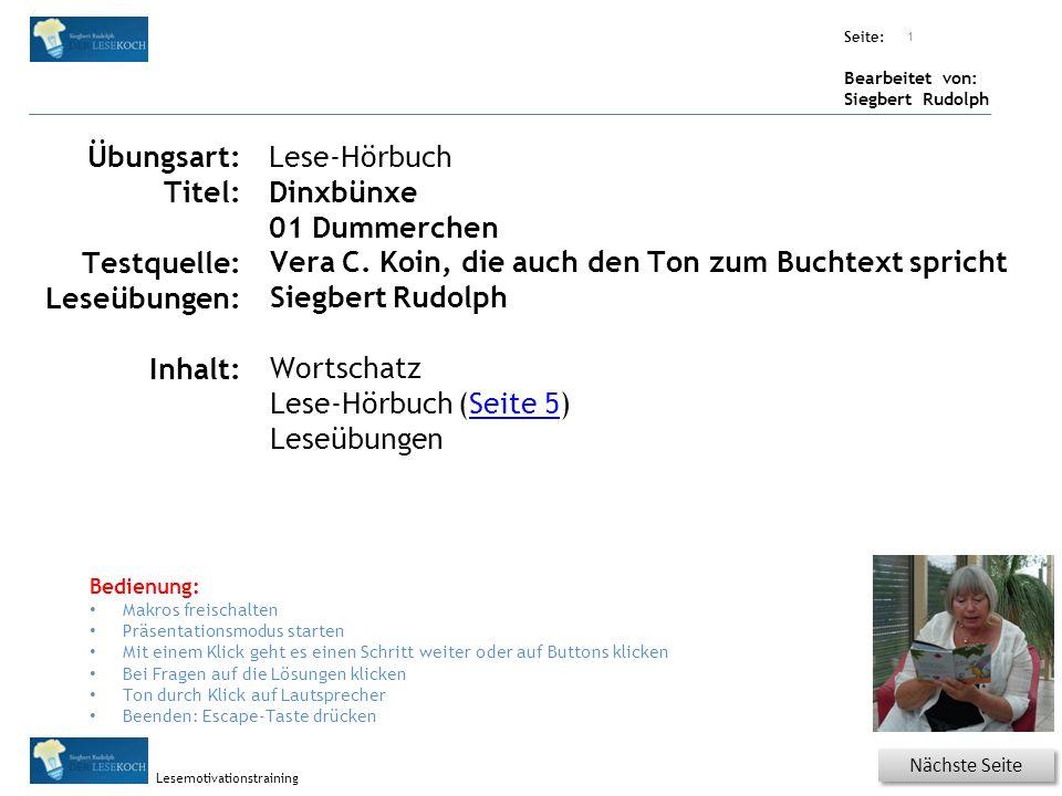 Übungsart: Seite: Bearbeitet von: Siegbert Rudolph Lesemotivationstraining 11 Nächste Seite Vorherige Seite Wörtertraining – mehrsilbige Wörter Bitte klicken.
