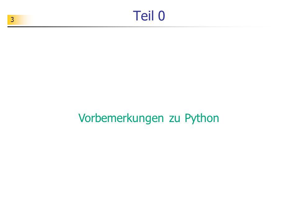 3 Teil 0 Vorbemerkungen zu Python