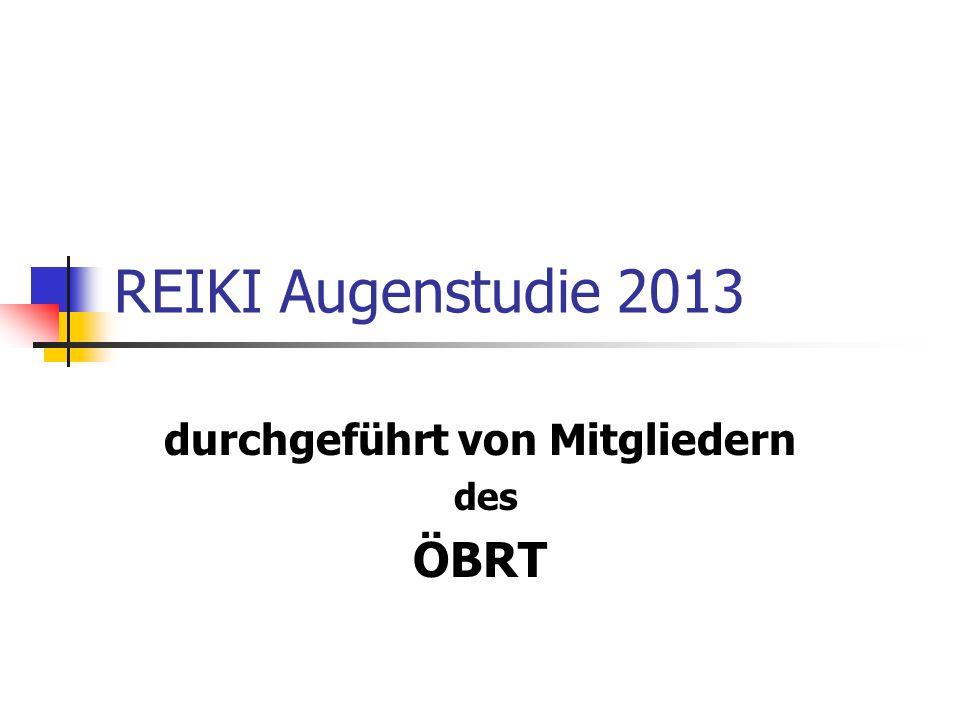 REIKI Augenstudie 2013 durchgeführt von Mitgliedern des ÖBRT