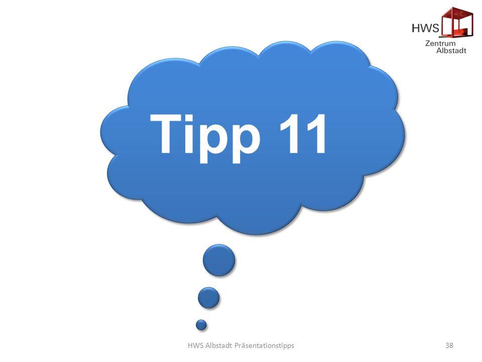 HWS Albstadt Präsentationstipps38 Tipp 11
