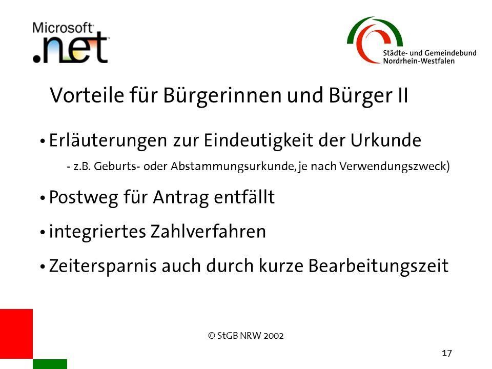 © StGB NRW 2002 17 Vorteile für Bürgerinnen und Bürger II Erläuterungen zur Eindeutigkeit der Urkunde - z.B.