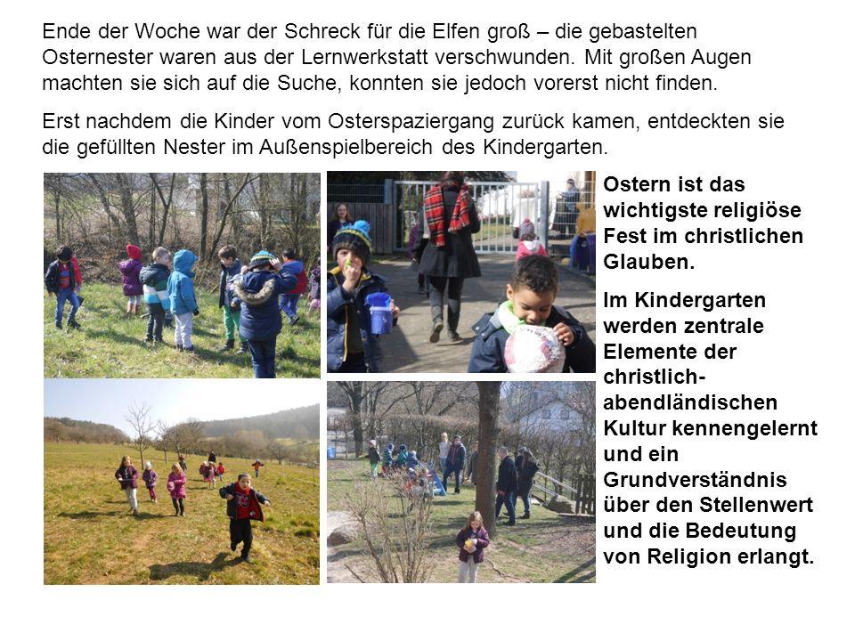 Ende der Woche war der Schreck für die Elfen groß – die gebastelten Osternester waren aus der Lernwerkstatt verschwunden.