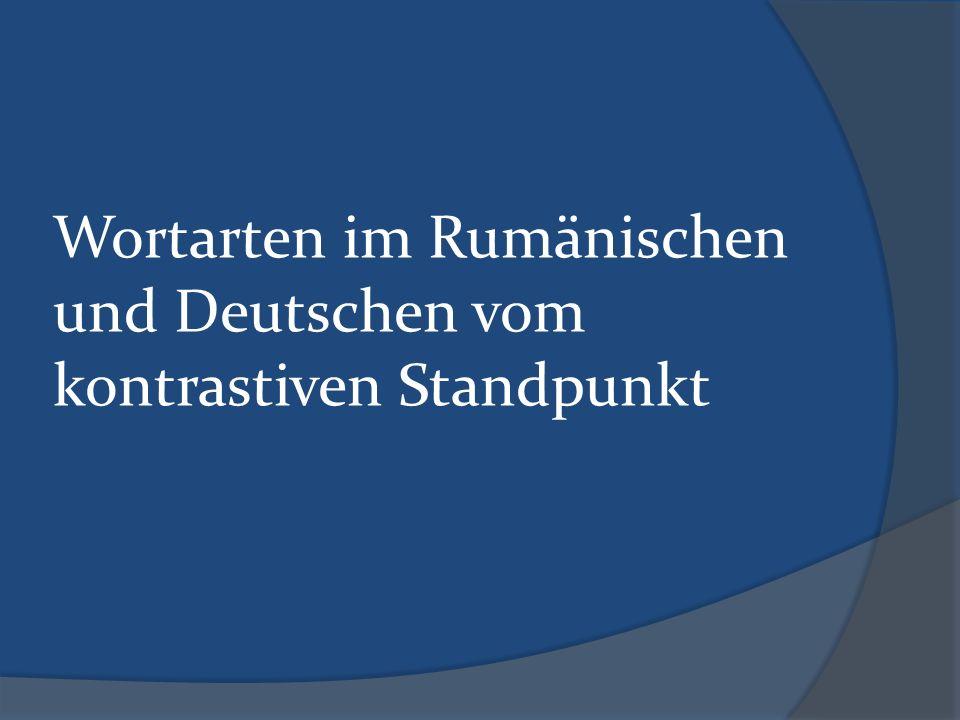 Wortarten im Rumänischen und Deutschen vom kontrastiven Standpunkt
