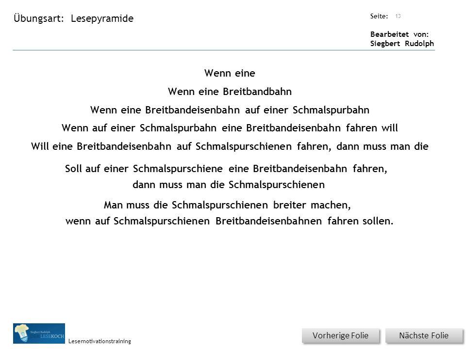 Übungsart: Seite: Bearbeitet von: Siegbert Rudolph Lesemotivationstraining Lesepyramide Titel: Quelle: Nächste Folie Vorherige Folie Wenn eine Wenn ei