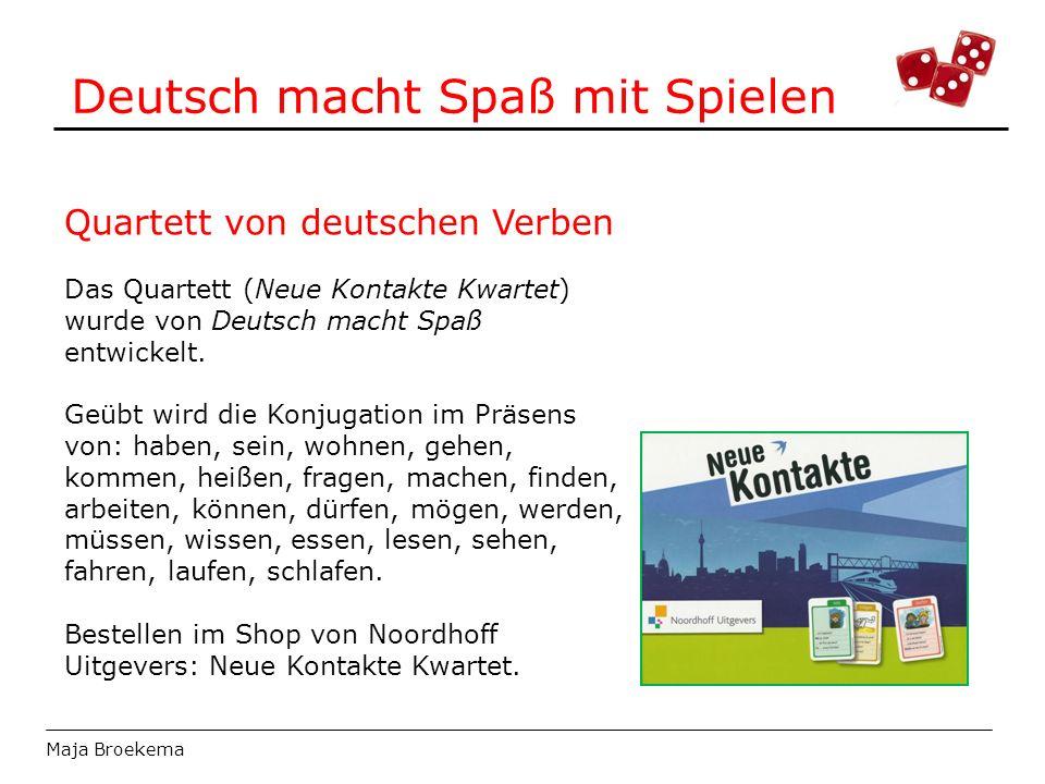 Deutsch macht Spaß mit Spielen Maja Broekema Quartett von deutschen Verben Das Quartett (Neue Kontakte Kwartet) wurde von Deutsch macht Spaß entwickel