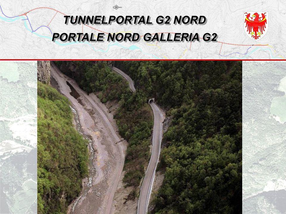 TUNNELPORTAL G2 NORD PORTALE NORD GALLERIA G2
