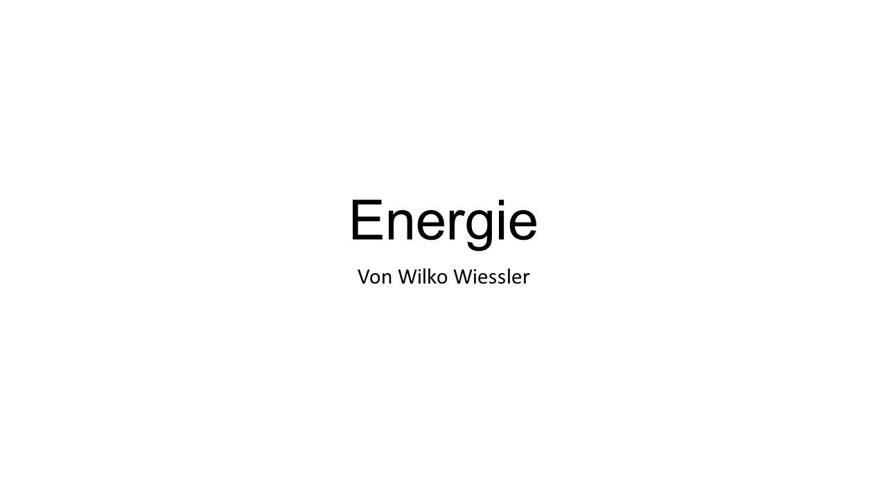 Energie Von Wilko Wiessler
