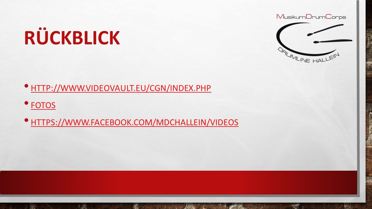 RÜCKBLICK HTTP://WWW.VIDEOVAULT.EU/CGN/INDEX.PHP FOTOS HTTPS://WWW.FACEBOOK.COM/MDCHALLEIN/VIDEOS