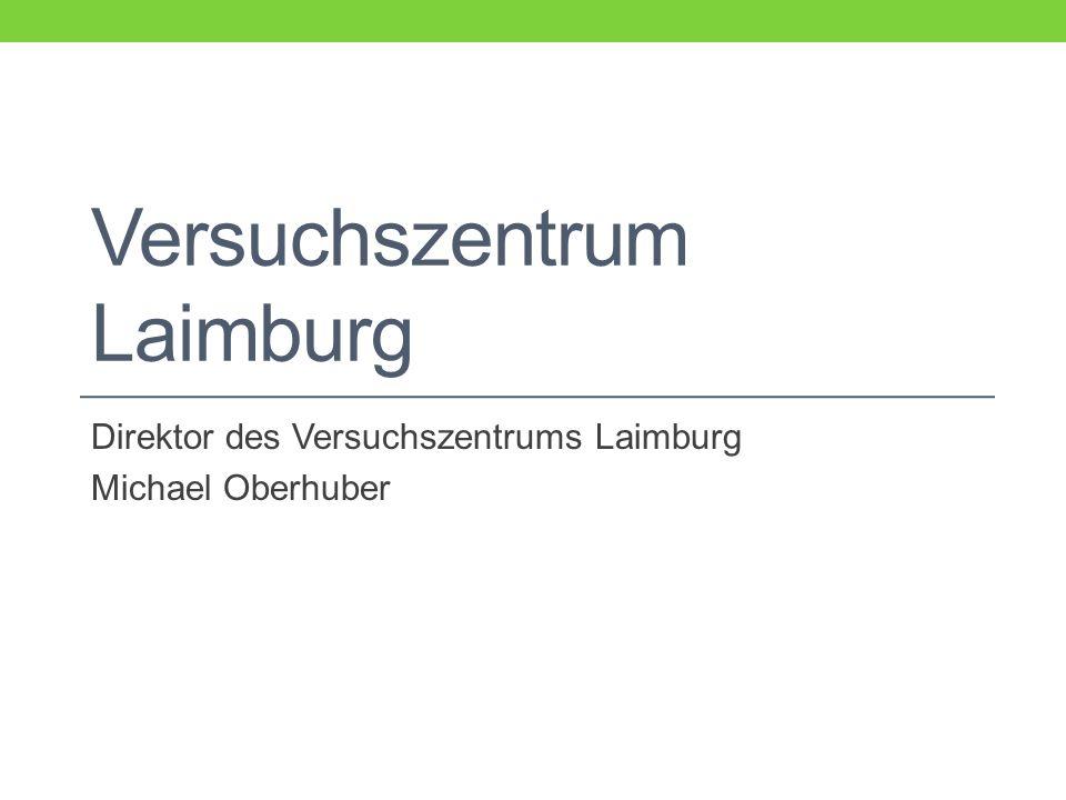 Versuchszentrum Laimburg Direktor des Versuchszentrums Laimburg Michael Oberhuber