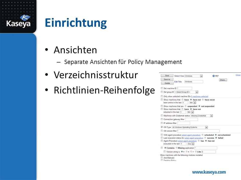 Einrichtung Ansichten – Separate Ansichten für Policy Management Verzeichnisstruktur Richtlinien-Reihenfolge