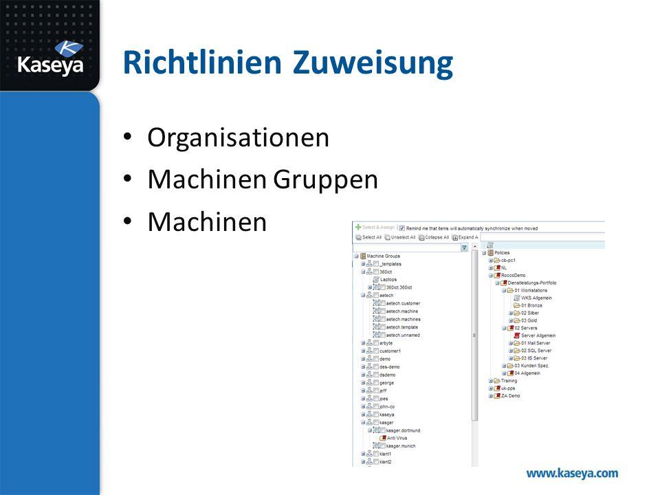 Richtlinien Zuweisung Organisationen Machinen Gruppen Machinen