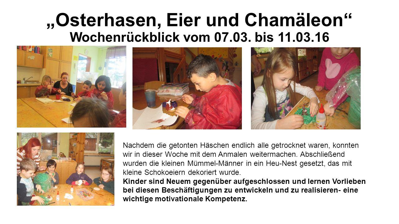 """""""Osterhasen, Eier und Chamäleon Wochenrückblick vom 07.03."""