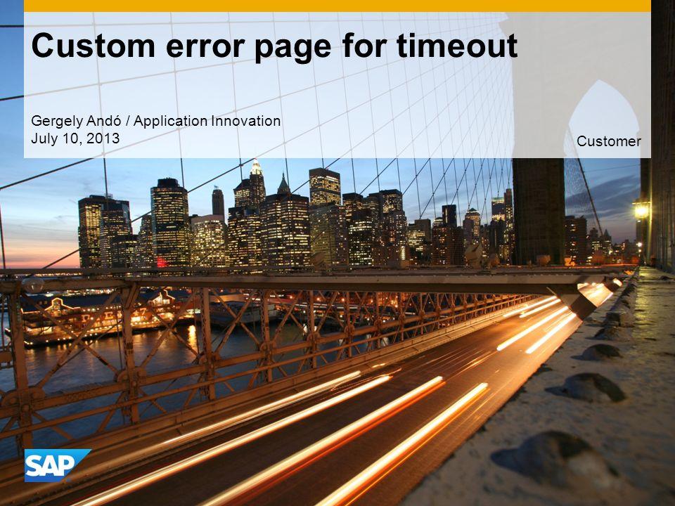 ©2013 SAP AG.All rights reserved.12 Customer © 2013 SAP AG.