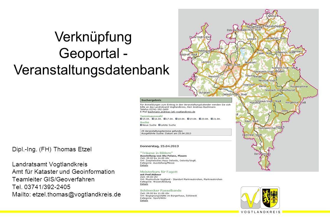 25.04.2013Thomas Etzel - Amt für Kataster und Geoinformation Für Rückfragen stehe ich gerne zur Verfügung.