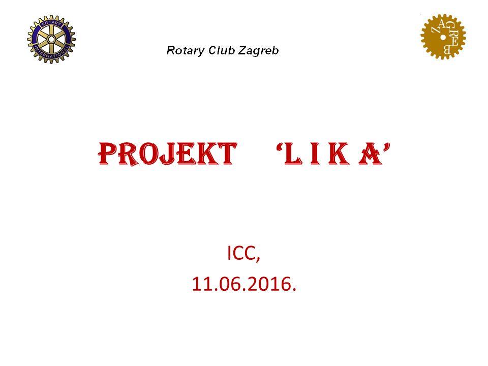 Projekt 'L i k a' ICC, 11.06.2016.