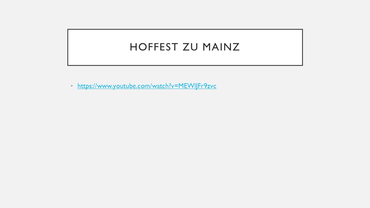 HOFFEST ZU MAINZ https://www.youtube.com/watch v=MEWlJFr9zvc