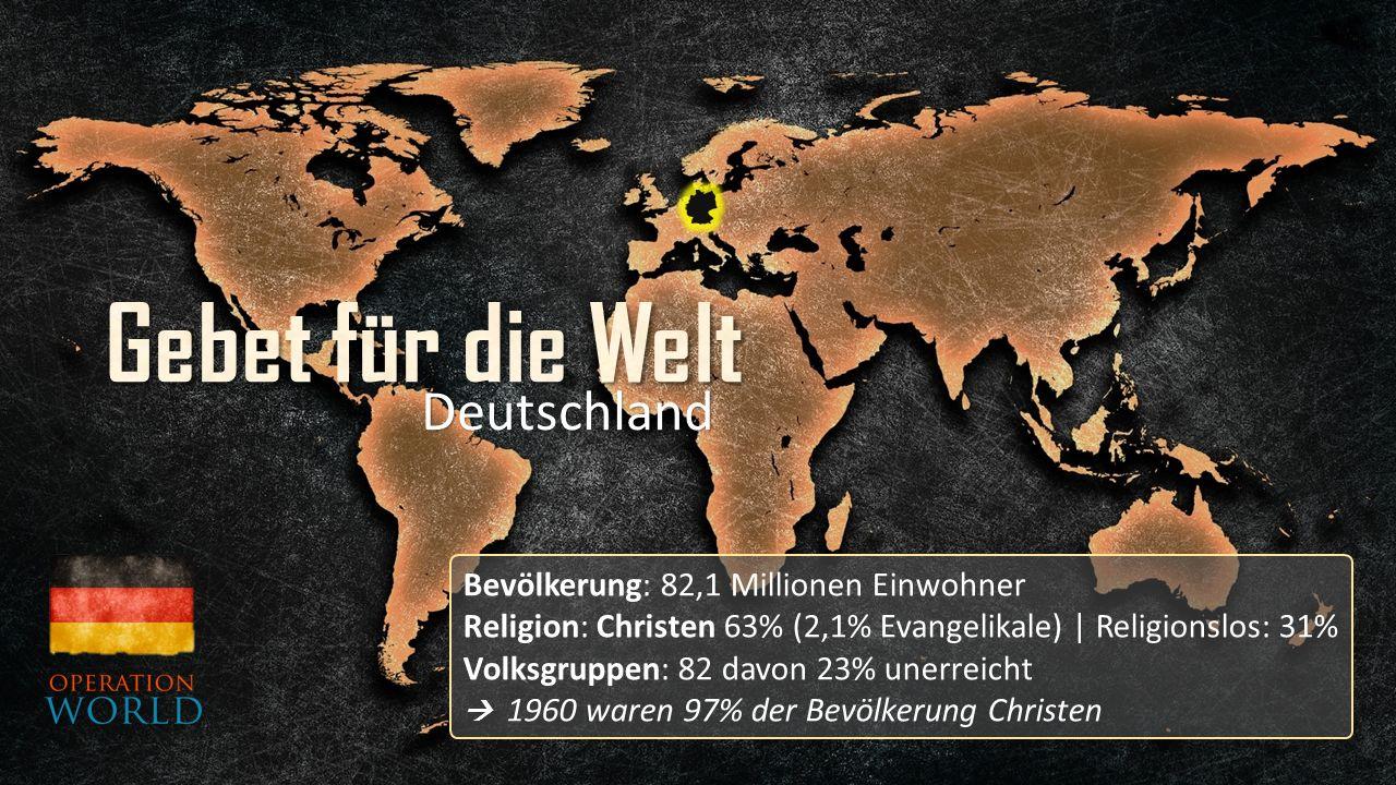 Bevölkerung: 82,1 Millionen Einwohner Religion: Christen 63% (2,1% Evangelikale) | Religionslos: 31% Volksgruppen: 82 davon 23% unerreicht  1960 waren 97% der Bevölkerung Christen Deutschland