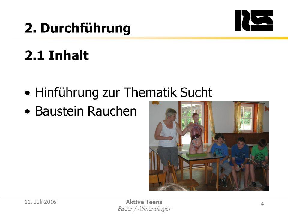 4 11. Juli 2016Aktive Teens Bauer / Allmendinger 2.