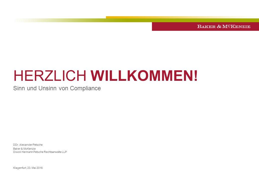 HERZLICH WILLKOMMEN. Sinn und Unsinn von Compliance DDr.