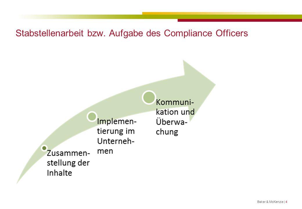 Stabstellenarbeit bzw. Aufgabe des Compliance Officers Baker & McKenzie | 4