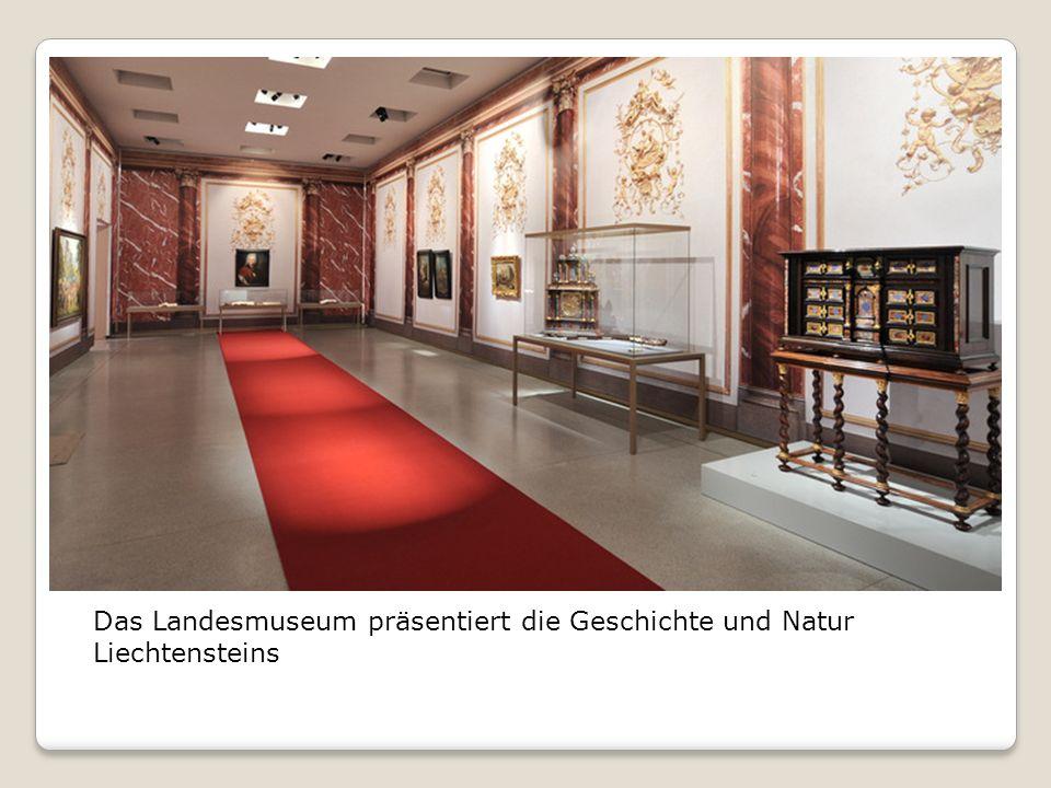 Das Landesmuseum präsentiert die Geschichte und Natur Liechtensteins