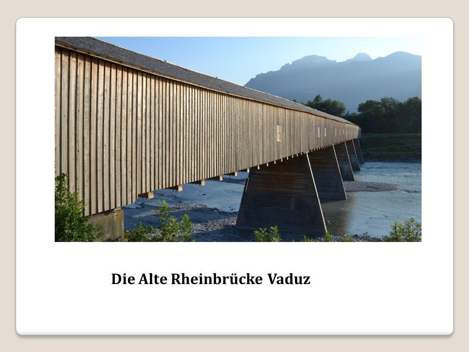 Die Alte Rheinbrücke Vaduz