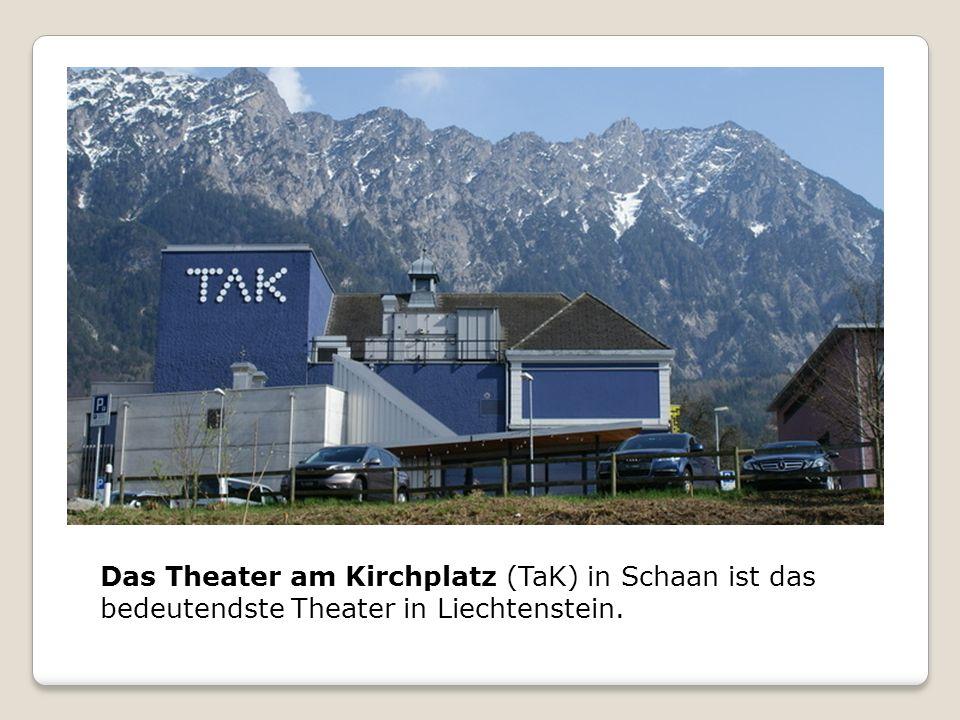 Das Theater am Kirchplatz (TaK) in Schaan ist das bedeutendste Theater in Liechtenstein.
