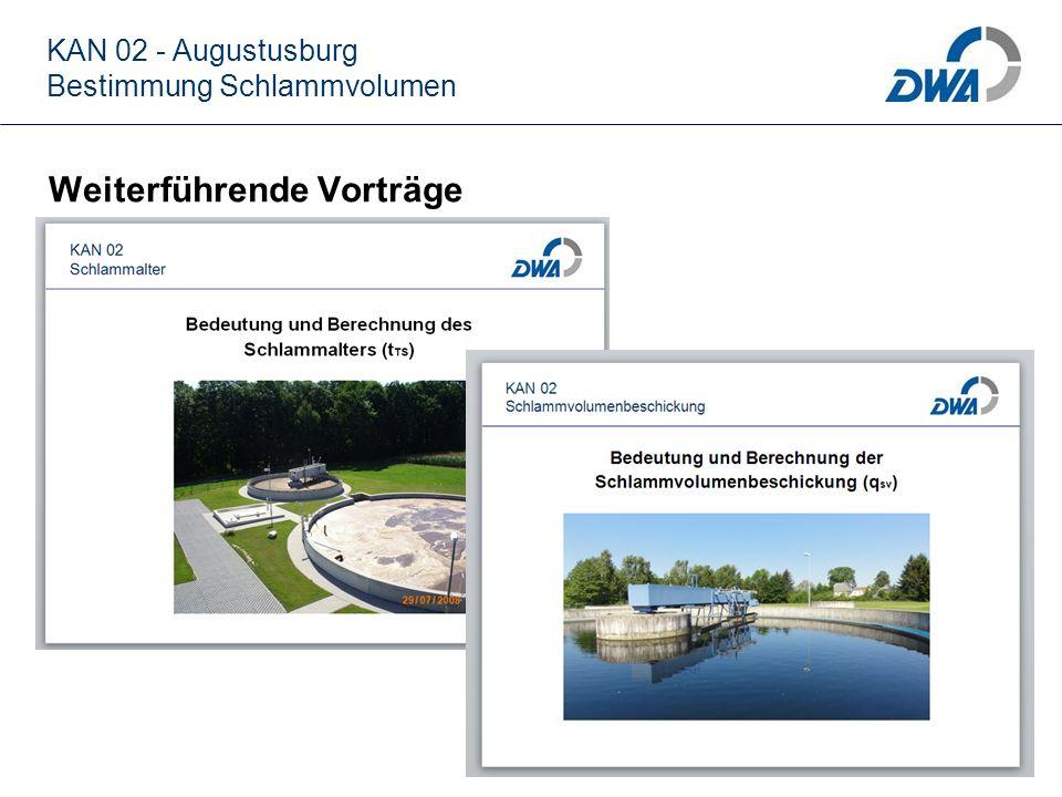 KAN 02 - Augustusburg Bestimmung Schlammvolumen Weiterführende Vorträge