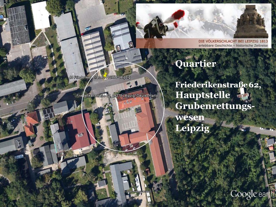 9 Quartier Friederikenstraße 62, Hauptstelle Grubenrettungs- wesen Leipzig