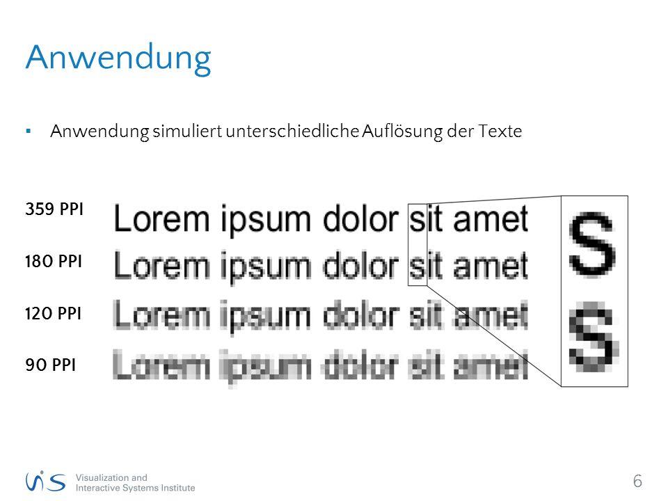 7 Studie - Startbildschirm ▪ 32 Probanden ▪ Durchschnittsalter 25,7 Jahre ▪ 26 männlich ▪ Deutsche Muttersprachler