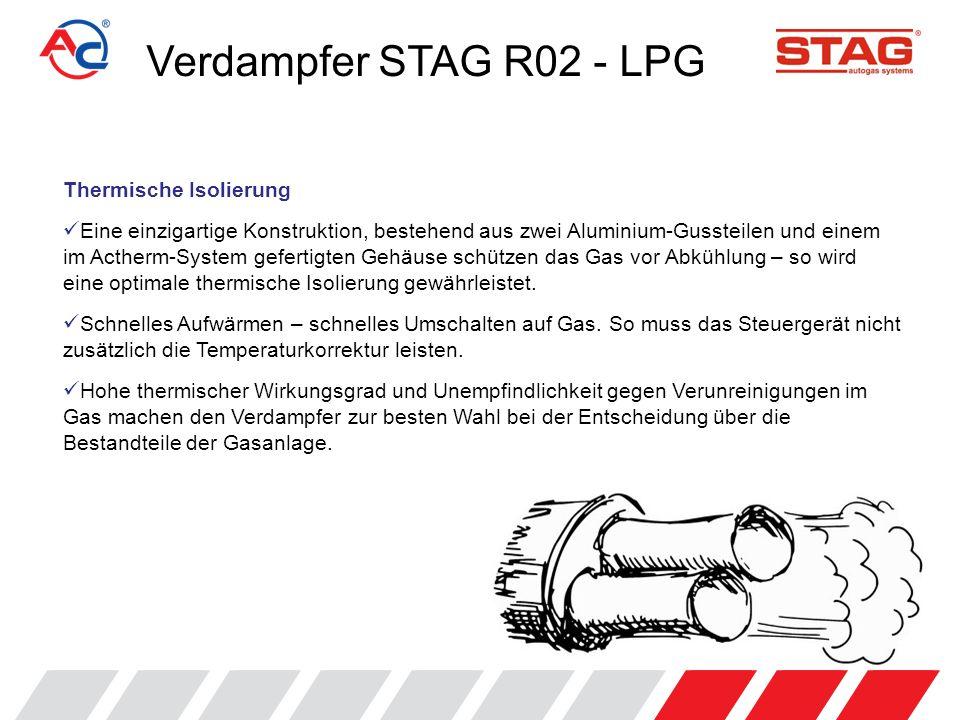 Verdampfer STAG R02 - LPG Druckstabilisierung Der Verdampfer STAG R02 ist mit dem einzigartigen ACPress-System ausgerüstet.